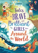 Tales of Brave and Brilliant Girls from Around the World Hardcover  by Various