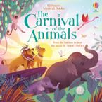 The Carnival of the Animals Hardcover  by Fiona Watt