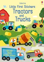 Little First Stickers: Tractors and Trucks Paperback  by HANNAH WATSON