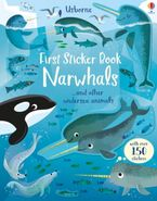 First Sticker Book Narwhals Paperback  by Holly Bathie