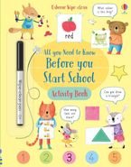 Wipe-Clean All You Need to Know Before You Start School Activity Book Paperback  by Holly Bathie
