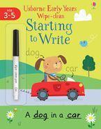 Early Years Wipe-Clean: Starting to Write