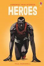 True Stories: Heroes