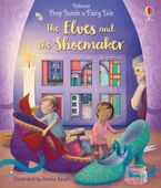 Peep Inside a Fairy Tale: The Elves and the Shoemaker Hardcover  by Anna Milbourne