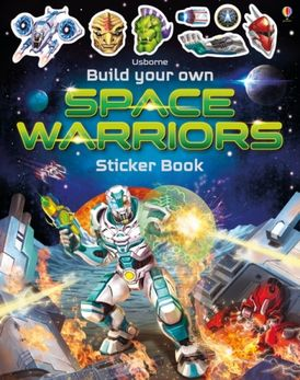 Build Your Own Space Warriors Sticker Book