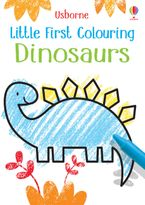 Little First Colouring Dinosaurs Paperback  by Kirsteen Robson