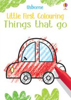 Little First Colouring: Things That Go Paperback  by Kirsteen Robson