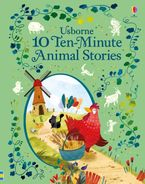 10 Ten-Minute Animal Stories Hardcover  by Various