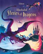 Illustrated Story Collections: Illustrated Stories of Dragons