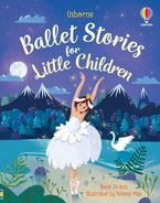 Ballet Stories For Little Children