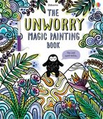 Unworry Magic Painting Book Paperback  by Fiona Watt