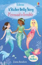 Sticker Dolly Dressing Stories 3: Mermaid in Trouble Paperback  by Zanna Davidson