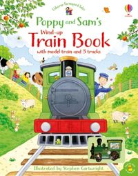 poppy-and-sams-wind-up-train-book