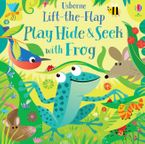 Play Hide and Seek With Frog Hardcover  by SAM TAPLIN