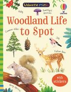 Woodland Life To Spot