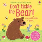 Don't Tickle The Bear! Hardcover  by SAM TAPLIN