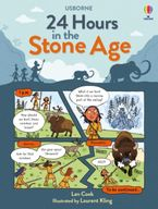 24 Hours In The Stone Age Hardcover  by Laura Cowan