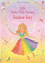Little Sticker Dolly Dressing: Rainbow Fairy Paperback  by Fiona Watt