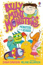 Billy And The Mini Monsters: Monsters At The Seaside Paperback  by Zanna Davidson