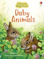 Baby Animals Hardcover  by Emily Bone