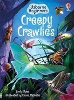 Creepy Crawlies Hardcover  by Emily Bone