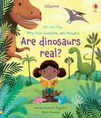 Are Dinosaurs Real? Hardcover  by Katie Daynes