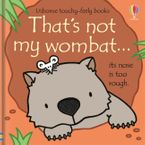 That's Not My Wombat… Hardcover  by Fiona Watt