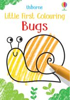 Little First Colouring: Bugs Paperback  by Kirsteen Robson