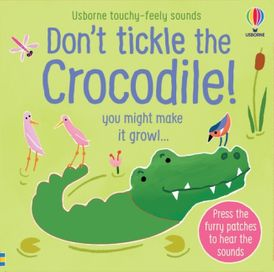 Don't Tickle The Crocodile!