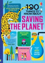 100 Things to Know About Saving the Planet Hardcover  by Various