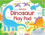 Dinosaur Play Pad Paperback  by Kirsteen Robson