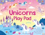Unicorns Play Pad Paperback  by Kirsteen Robson