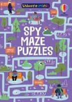Mini Books: Spy Mazes Paperback  by Kate Nolan