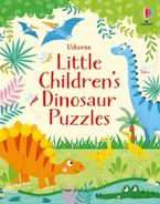 Little Children's Dinosaur Puzzles Paperback  by Kirsteen Robson