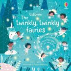Twinkly Twinkly Fairies Hardcover  by SAM TAPLIN
