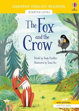 English Readers Starter Level: Fox And The Crow