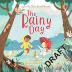 Little Board Books: The Rainy Day Hardcover  by Anna Milbourne