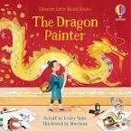 Little Board Books: Dragon Painter