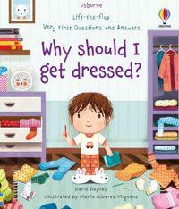 why-should-i-get-dressed