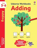 Usborne Workbooks Adding 5-6 Hardcover  by Holly Bathie