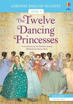 English Readers 1: Twelve Dancing Princesses