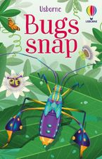Bugs Snap Hardcover  by ABIGAIL WHEATLEY