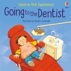 First Experiences: Going To The Dentist