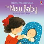 First Experiences: New Baby Paperback  by Anne Civardi