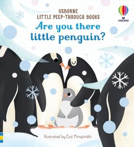 Little Peep Through: Are You There Little Penguin?