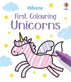 First Colouring Unicorns Paperback  by Matthew Oldham