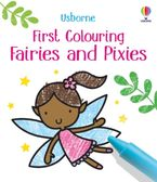 First Colouring Fairies and Pixies Paperback  by Matthew Oldham