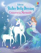 Sticker Dolly Dressing: Unicorns And Mermaids