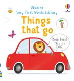 Very First Words Library: Things That Go