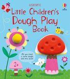 Little Children's Dough Play Book Paperback  by Matthew Oldham